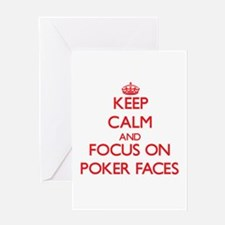 Keep Calm and focus on Poker Faces Greeting Cards