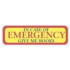 In case of Emergency Bumper Bumper Bumper Sticker
