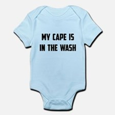 My Cape Is In The Wash Body Suit