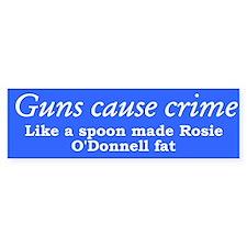 Guns cause crime - like a spoon made Rosie fat