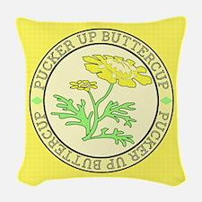 Pucker Up Buttercup Woven Throw Pillow