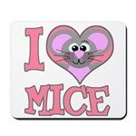 I Love (Heart) Mice Mousepad