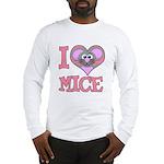 I Love (Heart) Mice Long Sleeve T-Shirt