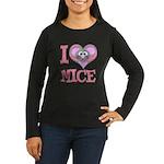 I Love (Heart) Mice Women's Long Sleeve Dark T-Shi