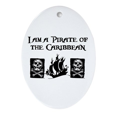 I am a Pirate of the Caribbea Oval Ornament