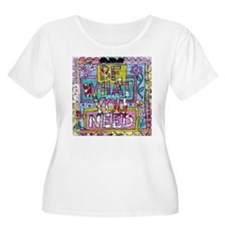 Be what you Need Plus Size T-Shirt