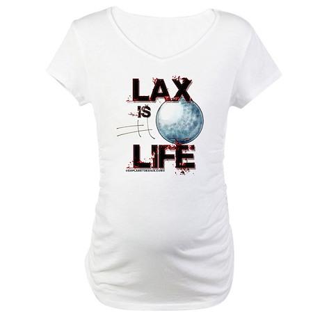 Lax Is Life Maternity T-Shirt