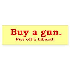 Buy a gun, piss off a liberal.