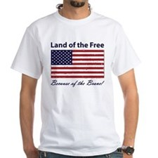 Land of the Free - Because of the Brave! T-Shirt