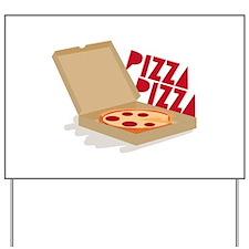 Pizza Pizza Yard Sign