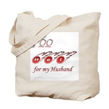 Too Hot for My Husband! Tote Bag