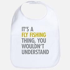 Its A Fly Fishing Thing Bib