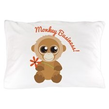 Monkey Business Pillow Case