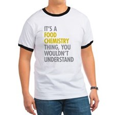 Its A Food Chemistry Thing T