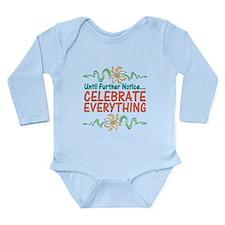 Celebrate Everything Long Sleeve Infant Bodysuit