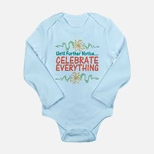 Celebrate Everything Long Sleeve Infant Bodysuit