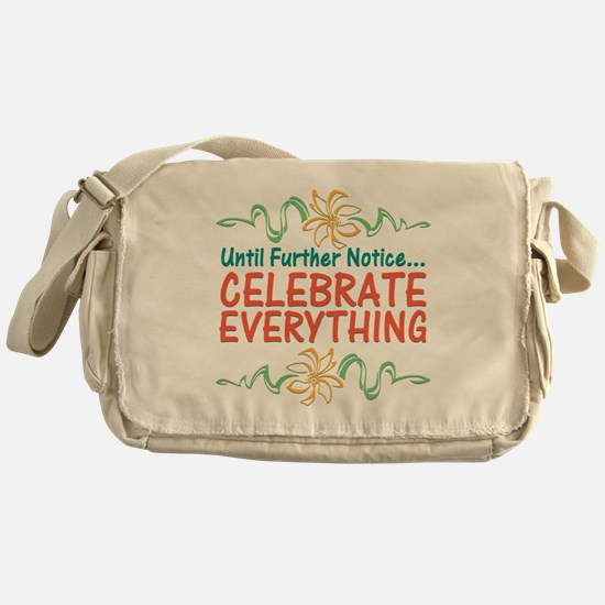 Celebrate Everything Messenger Bag