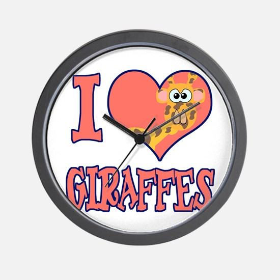 I Love (Heart) Giraffes Wall Clock