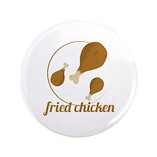"""Fried Chicken 3.5"""" Button"""