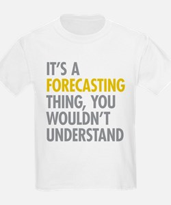 Its A Forecasting Thing T-Shirt