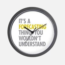 Its A Forecasting Thing Wall Clock