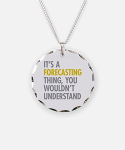Its A Forecasting Thing Necklace