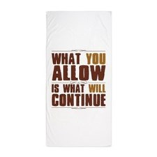What You Allow Beach Towel