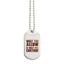 What You Allow Dog Tags