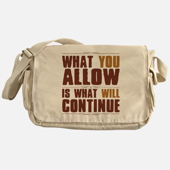 What You Allow Messenger Bag