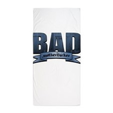 Bad Motherfucker (redux) Beach Towel