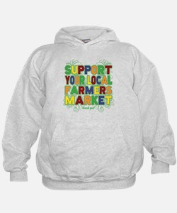 Support Your Local Farmers Market Hoodie