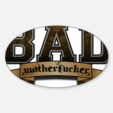 Bad Motherfucker Decal