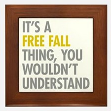 Its A Free Fall Thing Framed Tile