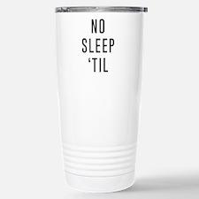 No Sleep 'Til Travel Mug