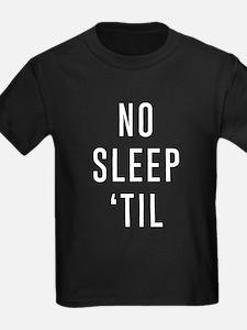 No Sleep 'Til T-Shirt