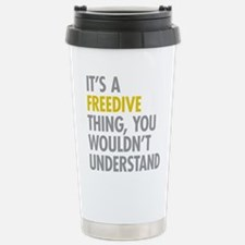 Its A Freedive Thing Stainless Steel Travel Mug