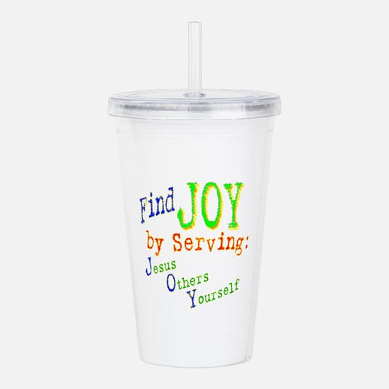 find joy serving Jesus Others Yourself Acrylic Dou