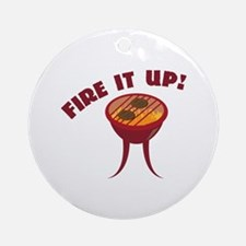 Fire it Up Ornament (Round)