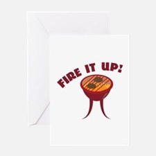 Fire it Up Greeting Cards