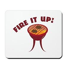 Fire it Up Mousepad