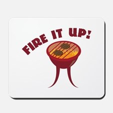 Fire it Up Mousepad