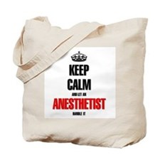 It's an Anesthetist thing you wouldn't un Tote Bag