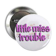 Little miss trouble Button