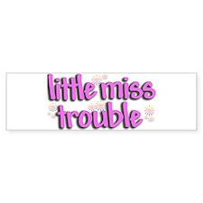 Little miss trouble Bumper Stickers
