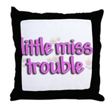Little miss trouble Throw Pillow