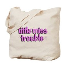 Little miss trouble Tote Bag