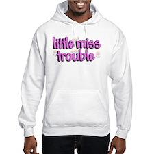 Little miss trouble Hoodie