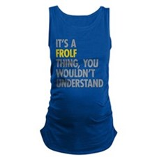 Its A Frolf Thing Maternity Tank Top