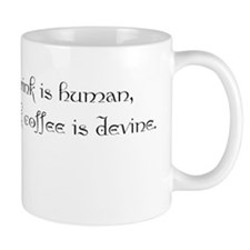 """Coffee is devine"" Mug"
