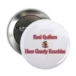Quilters Gnarly Knuckles Button